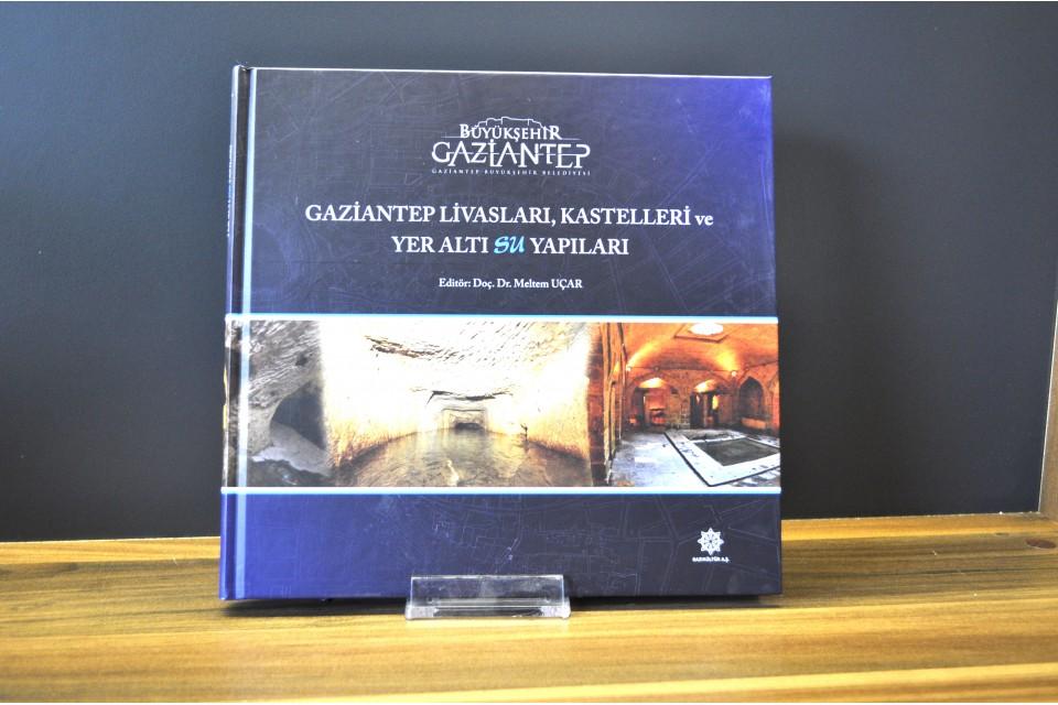 Gaziantep Livasları, Kastelleri ve yer altı
