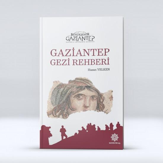 GAZİANTEP GEZİ REHBERİ