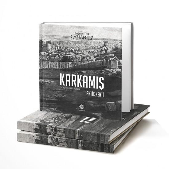 KARKAMIŞ ANTİK KENTİ