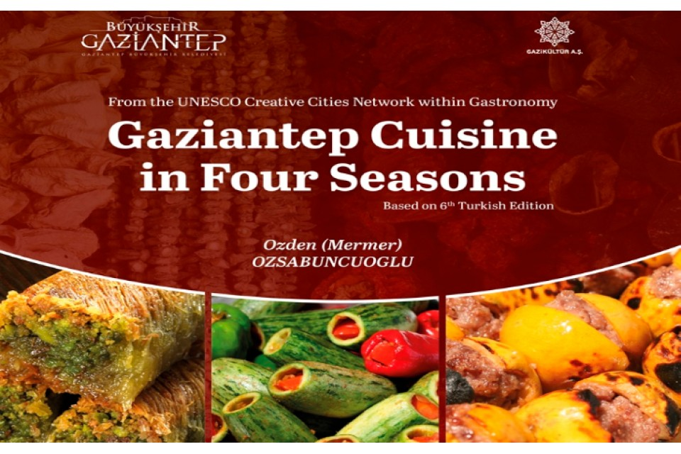 Gazinantep Cuisine in Four Seasons