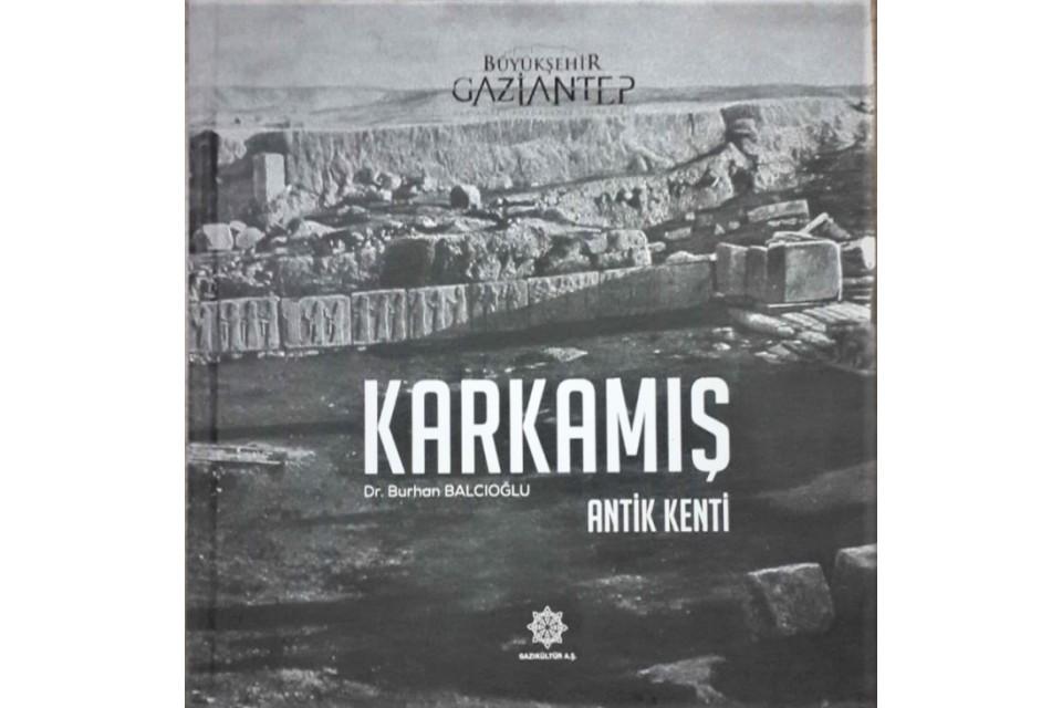 KARKAMIŞ Antik Kenti